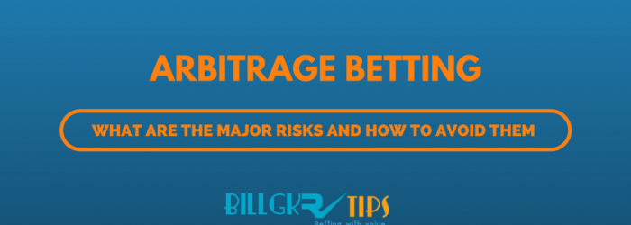 risks from arbitrage betting