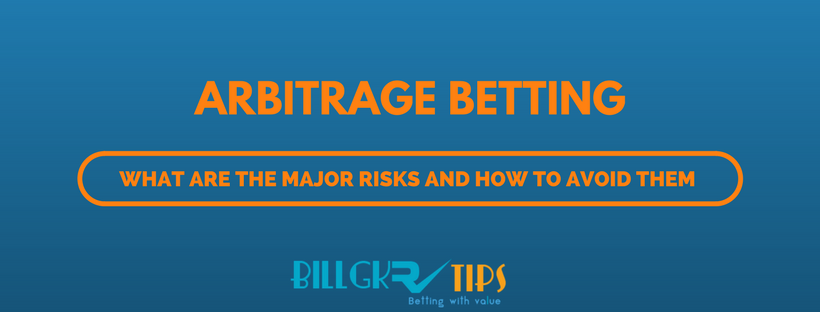 risks from arbitrage betting